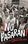 No Pasaran: Writings from the Spanish Civil War by Profile Books Ltd (Hardback, 2016)