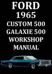 ford custom 500 galaxie 500 workshop manual 1965 ebay rh ebay com au 1965 ford galaxie 500 shop manual 1969 Ford Galaxie