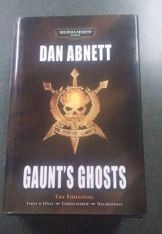 Gaunt's Ghosts The Founding Dan Abnett Hardcover 1st print