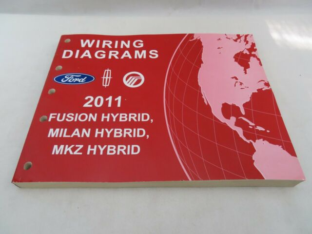 2011 FORD FUSION HYBRID MILAN MKZ HYBRID WIRING DIAGRAMS ...