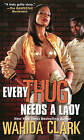 Every Thug Needs a Lady by Wahida Clark (Paperback, 2011)