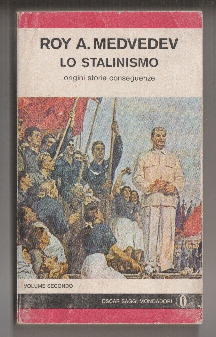 Lo stalinismo 2° vol.