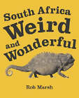 South Africa Weird and Wonderful by Rob Marsh (Paperback, 2004)