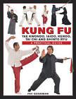 Kung Fu: Tae Kwondo, Tai Chi, Kendo, Aiado, Shinto Ryu. A Step-by-Step Practical Guide by Fay Goodman (Hardback, 2016)