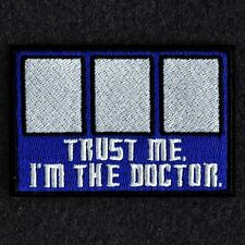 DOCTOR WHO: TARDIS 'TRUST ME! I'M THE DOCTOR!' MORALE PATCH 3X2 W/VELCRO~MILSPEC