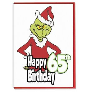 Image Is Loading Grinch 65th Birthday Card Husband Wife Boyfriend Girlfriend