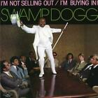 Im Not Selling Out/Im Buying In! von Swamp Dogg (2015)