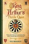 King Arthur's Puzzle Quest by Richard Wolfrik Galland (Hardback, 2017)