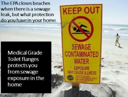 Toilet Flange Medical Grade will not leak disease laden sewage into your home