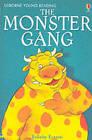 The Monster Gang by Felicity Everett (Paperback, 2002)