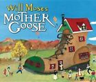 Will Moses' Mother Goose by Will Moses (Board book, 2012)