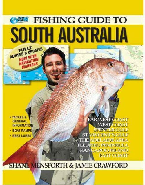 AFN SOUTH AUSTRALIA FISHING GUIDE-  MAPS - TACKLE & GENERAL INFORMATION