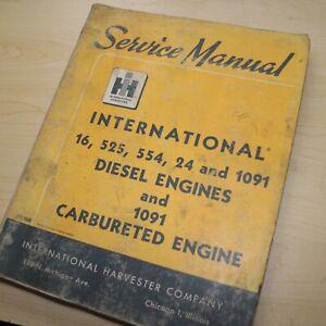 INTERNATIONAL 16 525 554 24 1091 Carbureted DIESEL ENGINE Service Shop Manual