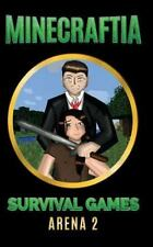 Minecraft Hunger Games: Minecraftia: Survival Games Arena 2 by Jason Jade,...