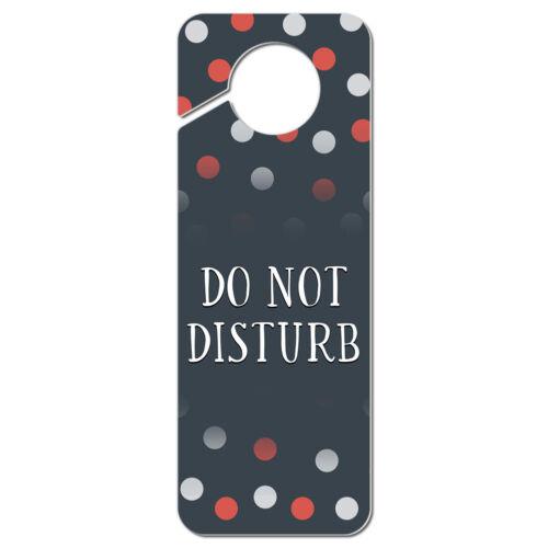 Do Not Disturb Polka Dots Plastic Door Knob Hanger Sign