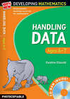 Handling Data: Ages 6-7 by Caroline Clissold, Steve Mills, Hilary Koll (Mixed media product, 2009)