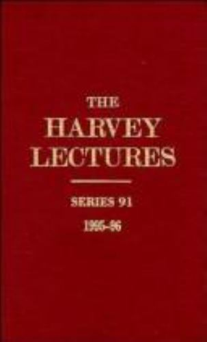 The Harvey Lectures Series 91 9780471178859