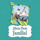 Album Photo Familial by Speedy Publishing LLC (Paperback / softback, 2013)