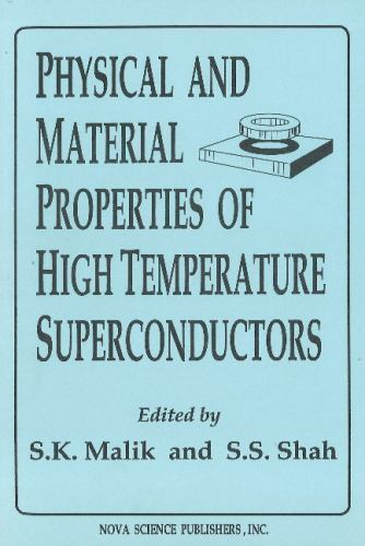 Physical and Material Properties of High Temperature Superconductors, Hardcov...