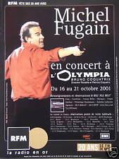 PUBLICITÉ 2001 RFM AVEC MICHEL FUGAIN EN CONCERT A L'OLYMPIA LA RADIO EN OR