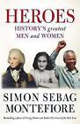 Heroes by Simon Sebag Montefiore (Paperback, 2009)