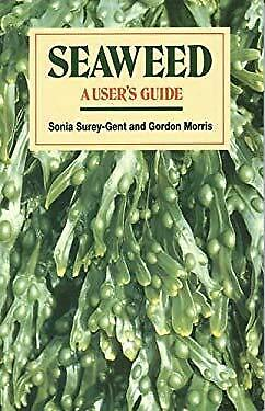 Seaweed by Surey-Gent, Sonia, Morris, Gordon-ExLibrary