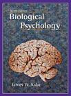 Biological Psychology by James W. Kalat (2006, Hardcover)