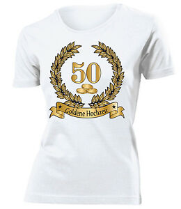 Details Zu Hochzeitstag Goldene Hochzeit 50 Jahre Ehe T Shirt Damen S Xxl Jubiläum Deko