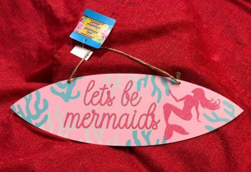 """ Let's Be Mermaids "" Sign Luau Island Beach Wall Door Plaque Decoration"