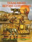 Texas Night Before Christmas by James Rice (Hardback, 1981)