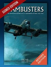 Dambusters - Definitive History of 617 Squadron SIGNED EDITION George Johnson