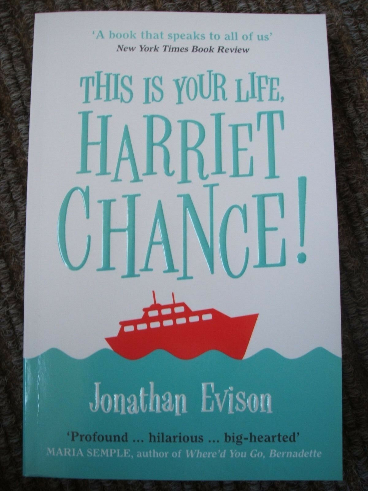 this is your life harriet chance a novel