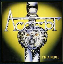 Accept - I?M a Rebel [New CD] Argentina - Import