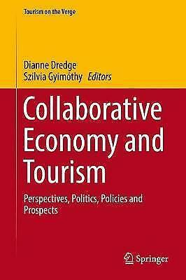 Collaborative Economy and Tourism: Perspectives, Politics, Policies and...
