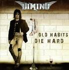 Old Habits Die Hard von Dimino (2015)