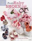 Baby Shoes 9781596353107 by Lisa Van Klaveren Paperback