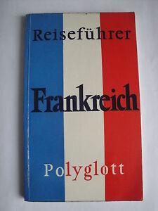 Frankreich Reiseführer Polyglott - Deutschland - Frankreich Reiseführer Polyglott - Deutschland