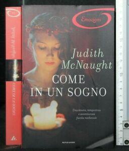 COME IN UN SOGNO. Judith McNaught. Mondadori.