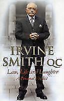 Law, Life and Laughter von Irvine Smith (2012, Taschenbuch)
