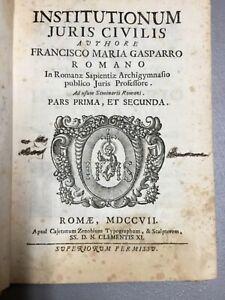 INSTITUTIONUM JURIS CIVILIS, Gasparro, 1ST ED, 1707, Clementis XI