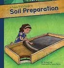 Green Kid's Guide to Soil Preparation by Richard Lay (Hardback, 2013)