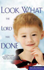 Look What the Lord Has Done by Kevin Smith (Paperback / softback, 2007)