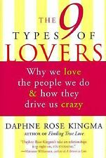 The 9 Types of Lovers: Why We Love the People We Do and How They Make -ExLibrary