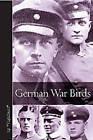 German War Birds by Vigilant (Hardback, 2015)