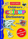 The Oxford Children's Colour Dictionary by Alan Spooner, Dee Reid, Rosemary Sansome (Paperback, 2000)