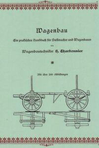 Wagenbau-1912-Praktisches-Handbuch-Wagenbauer-amp-Stellmacher-Charbonnier-CD