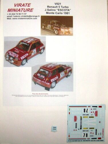 "V021 RENAULT 5 TURBO RALLYE MONTE CARLO 1981 /""ESCOTA/"" JACQUES SALINO VIRATE"