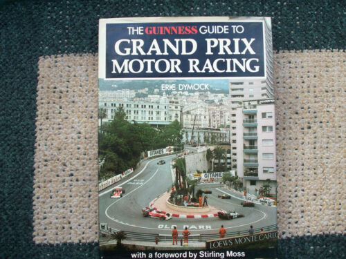 1 of 1 - THE GUINNESS GUIDE TO GRAND PRIX MOTOR RACING BY ERIC DYMOCK