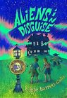 Aliens in Disguise by Clete Barrett Smith (Hardback, 2013)