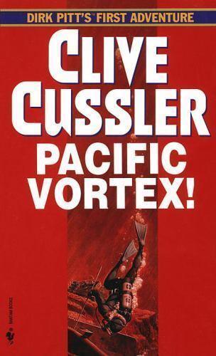 Clive Cussler / Pacific Vortex Dirk Pitt Adventure 1984 Suspense & Thrillers